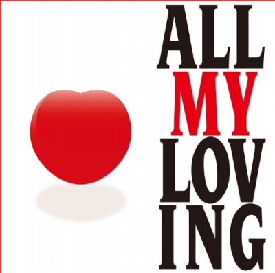 V/A『ALL MY LOVING』 2013年11月13日(水)リリース/2,625円/ユニバーサル ミュージック