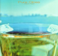 『Pure Glass』2014年06月04日発売(2,500円+税)