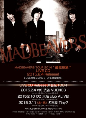 MADBEAVERS LIVE CD Release 東名阪 TOUR